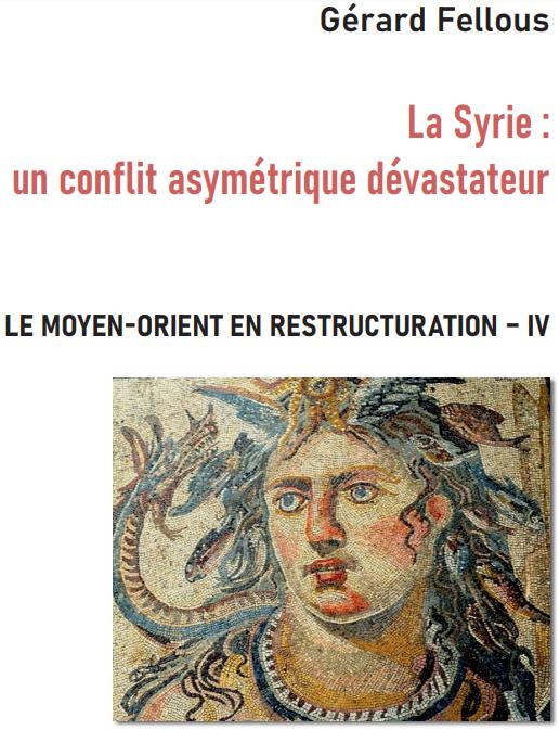 La Syrie : un conflit asymétrique dévastateur