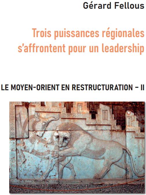 Trois puissances régionales s'affrontent pour un leadership